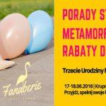 3 Urodziny Fanaberie Multistore – Zapraszamy na Metamorfozy!